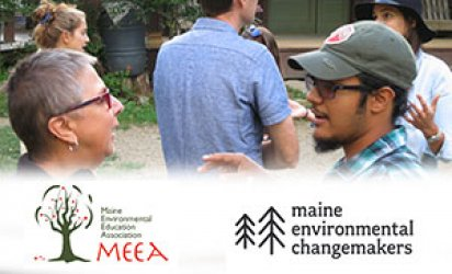 Participants of Maine Environmental Changemakers outdoors in deep discussion. The bottom third is covered in a feathered white backdrop over which are seen the Maine Environmetnal Education Association and Maine Environmental Changemakers Network logos.